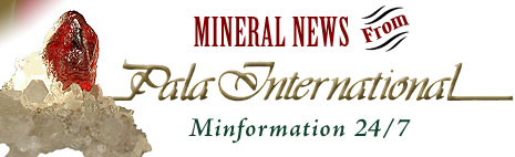Mineral News From Pala International